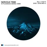 Nervous Tribe #S07E08 - Plughead & Newal Turim - 11/02/19