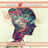 Smashbrothers - Hardtrance Mix 2018