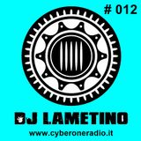 CyberOneRadio Trance Session - DJ Lametino - episode # 012