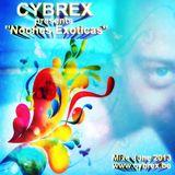 CYBREX - Noches Exoticas (Mixe Latino-Teck June 2013)