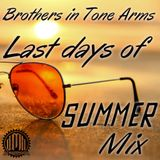 The Brothers in Tone Arms Last Days of Summer Mix