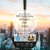 Motivational Monday Mix Part III By JASON kiDD