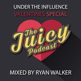 UTI001 - Under The Influence (Valentines Special)