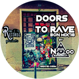 (NAcc) Ruino, ഽ. A. Records Presents: Doors To Rave BCN Mix'18