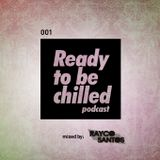 Ready to Be Chilled 001