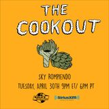 The Cookout 148: Sky Rompiendo