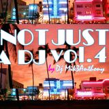 Not Just A DJ Vol.4