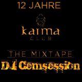 12 Jahre Karma Club - The Mixtape by DJ Cemsession