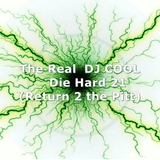 Dj Cool - Die Hard 21