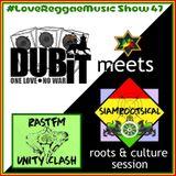 DUBIT Meets SIAMROOTSICAL Unity Session - RastFM #LoveReggaeMusic Show 47 09/06/2018