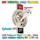 The Hoarders' Vinyl Emporium 171 - 'On Again'