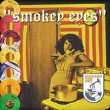 Petroleum Soul Club #5: Smokey Eyes