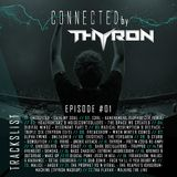 Episode #01 - Thyron presents Connected (25-09-2015)