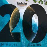 20 Minutes Rewind | 17.07.2018 | The Castle Club