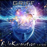Griff - ReInKarmation 14-05