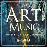 Lastborn - Art Of Music