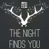 The Night Finds You