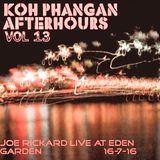 Koh Phangan After-hours (vol13) - Joe Rickard live at Eden Garden.