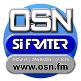 Si Frater - Rejuve Radio Show #3 - 08.10.16 #OSN Radio (OCTOBER 2016)