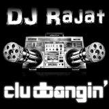 Clubbangin' Aug 2013 DJ Rajat