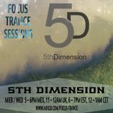 Focus Trance Sessions™ ➢ Special Guest : 5TH DIMENSION