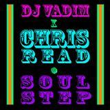 DJ Vadim + Chris Read - Soulstep