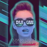 Dunkan Disco & Giu Mariani - Minimix #3