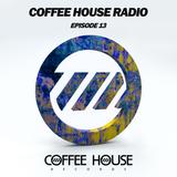 Coffee House Radio Episode 13