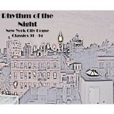 Rhythm Of The Night - House Classic 91 - 94