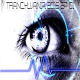 TRANCYLVANIA 2016 - EP # 01