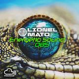 Lionel Mato pres. Energetic Sound 085