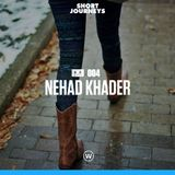 Short Journeys Travel Mix 004 - Nehad Khader