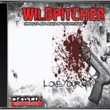 """NEW""[PROMO MIX]:WILDPITCHER-Love my Gun !"