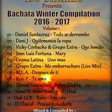 Bachata Winter Compilation (2016-2017) Volume 1 - DJ Maikiu