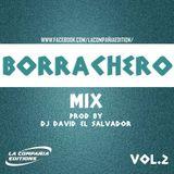 Borrachero Mix Vol 2 By Dj David (La Compañia Editions)