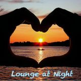 Lounge at Night - Mixed by Mr Cliff / Part22