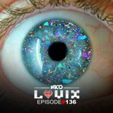 YACO DJ - LOVIX Episode 136