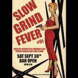 SLOW GRIND FEVER MIX #51 by Richie1250, Shio Otani & Pierre Baroni