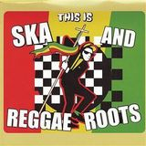 From Ska To Roots