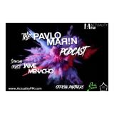 The Pavlo Marin Podcast 17 / Special Guest: Jaime Menacho