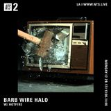 Barb Wire Halo w/ H0TF1RE - 24th July 2017