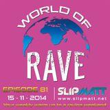 Slipmatt - World Of Rave #81