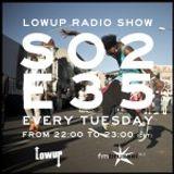 Lowup Radio Show s02e35