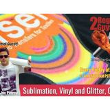 Sublimation, Vinyl and Glitter, Oh My!