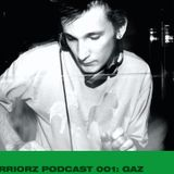 PODCAST 001: GAZ