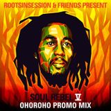 "​RootsInSession & Friends Present ""Soul Rebel V"" - ​ OhoRoho Promo Mix - Bob Marley 45 Selection"