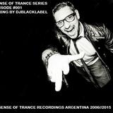 Sense Of Trance Series 001 - Mixing By DjBlacklabel