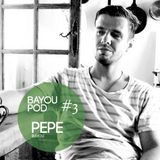 Bayou_Pod_003_Pepe