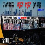 Classic Hip Hop Jamz (It Takes Two To Know The Ledge)