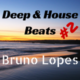 Deep & House Beats #2